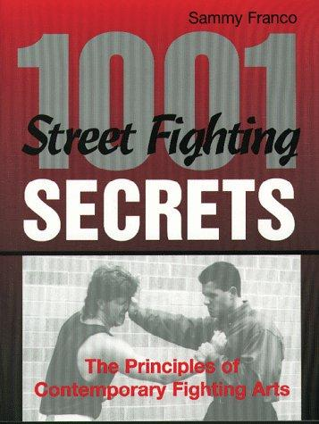 1,001 Street Fighting Secrets
